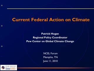 Current Federal Action on Climate