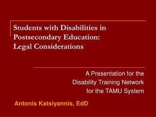 Students with Disabilities in Postsecondary Education:  Legal Considerations