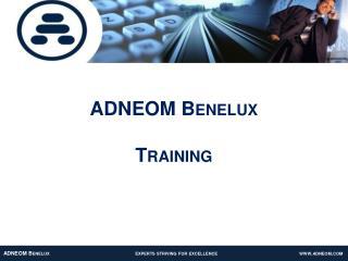 ADNEOM Benelux Training