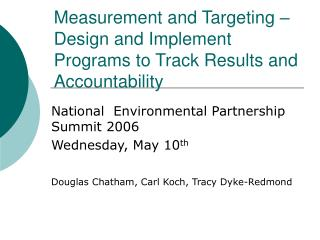 Measurement and Targeting – Design and Implement Programs to Track Results and Accountability