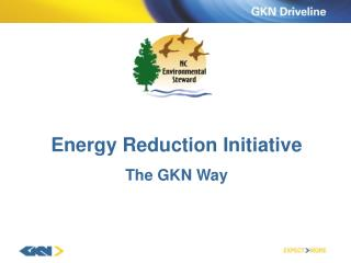 Energy Reduction Initiative The GKN Way