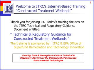 Welcome to ITRC�s Internet-Based Training: �Constructed Treatment Wetlands�