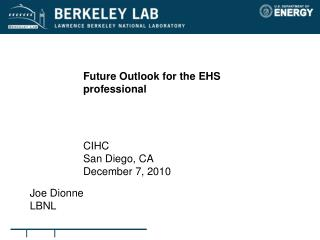 Future Outlook for the EHS professional