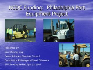 NCDC Funding:  Philadelphia Port Equipment Project