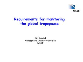 Requirements for monitoring the global tropopause