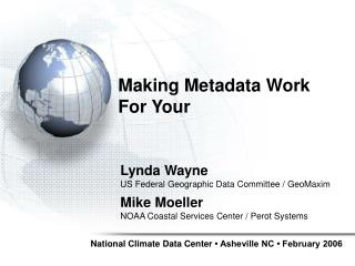 Making Metadata Work  For Your