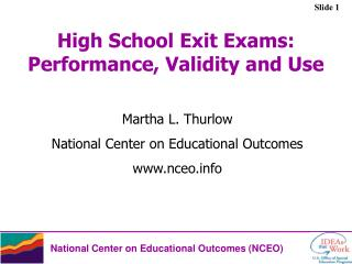 High School Exit Exams: Performance, Validity and Use