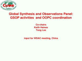Global Synthesis and Observations Panel (GSOP) Major activities over the past year (1)