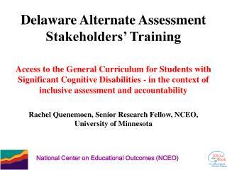 Delaware Alternate Assessment Stakeholders' Training