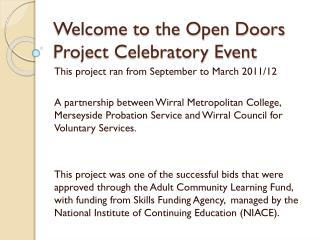 Welcome to the Open Doors Project Celebratory Event