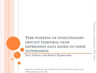 Time warping of evolutionary distant temporal gene  expression data  based on noise suppression