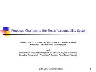 Proposed Changes to the Texas Accountability System