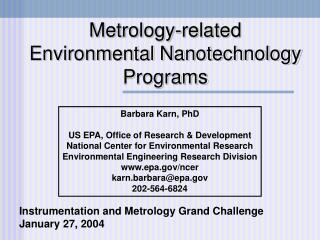 Metrology-related Environmental Nanotechnology Programs