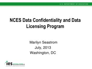 NCES Data Confidentiality and Data Licensing Program