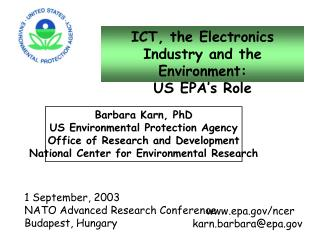 ICT, the Electronics Industry and the Environment: US EPA�s Role
