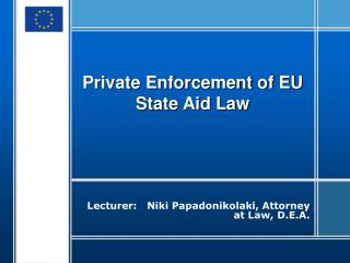Private Enforcement of EU State Aid Law