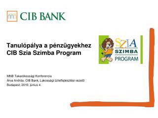 Tanul p lya a p nz gyekhez CIB Szia Szimba Program