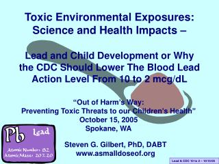Toxic Environmental Exposures: Science and Health Impacts –