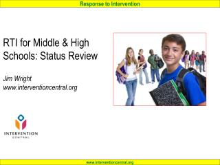 RTI for Middle & High Schools: Status Review Jim Wright interventioncentral