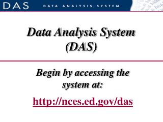 Begin by accessing the  system at: