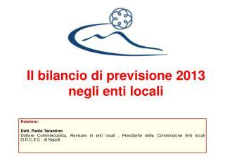 Il bilancio di previsione 2013   negli enti locali