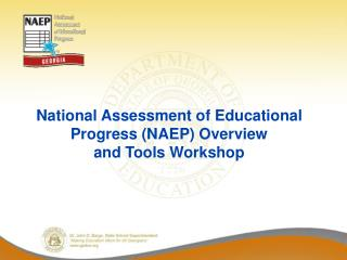 National Assessment of Educational Progress (NAEP) Overview and Tools Workshop