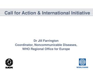 Call for Action & International Initiative