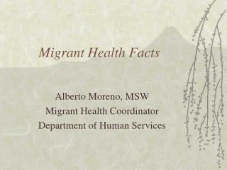 Migrant Health Facts