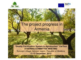 �Quality Certification System in Agrotourism� CerTour STEERING COMMITTEE MEETING