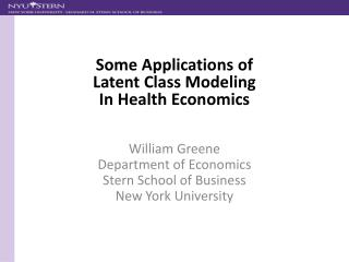 William Greene Department of Economics Stern School of Business New York University