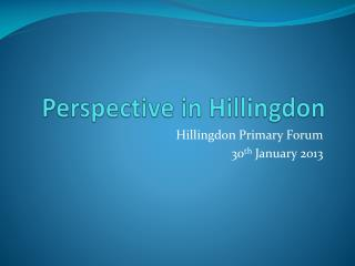 Perspective in Hillingdon