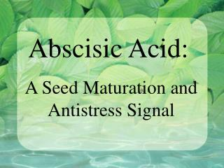Abscisic Acid:
