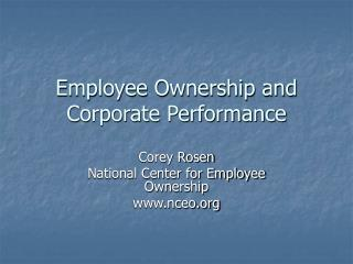 Employee Ownership and Corporate Performance