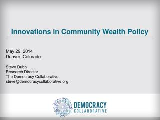 Innovations in Community Wealth Policy