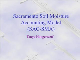 Sacramento Soil Moisture Accounting Model  SAC-SMA