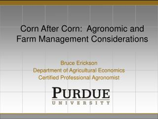 Corn After Corn:  Agronomic and Farm Management Considerations
