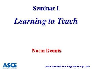 Seminar I Learning to Teach