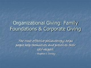 Organizational Giving: Family Foundations & Corporate Giving