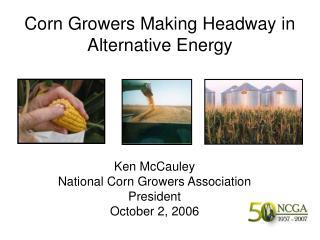 Corn Growers Making Headway in Alternative Energy