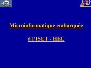Microinformatique embarquée à l'ISET - HEL