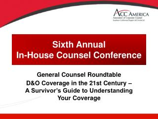 Sixth Annual In-House Counsel Conference