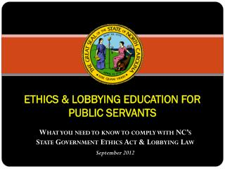 ETHICS & LOBBYING EDUCATION FOR PUBLIC SERVANTS