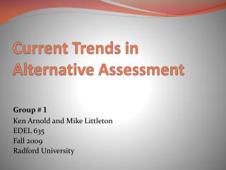 Current Trends in Alternative Assessment