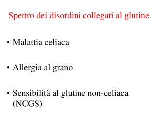 Spettro dei disordini collegati al glutine