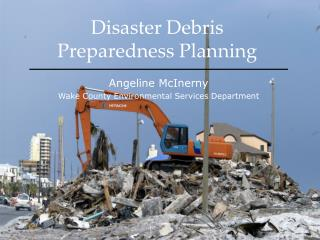 Disaster Debris  Preparedness Planning