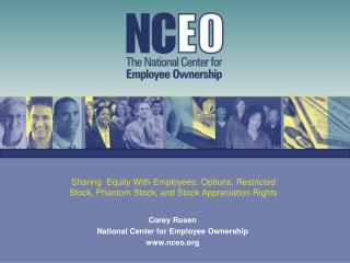Corey Rosen National Center for Employee Ownership  nceo