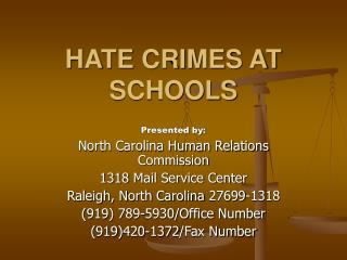 HATE CRIMES AT SCHOOLS