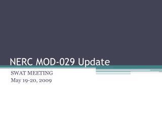 NERC MOD-029 Update