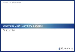 Edelweiss Client Advisory Services