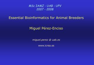 MSc IAMZ - UAB - UPV  2007 - 2008